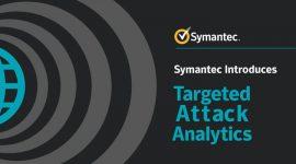 symantec ra mắt targeted attack analytics