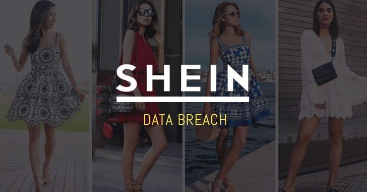Website mua sắm thời trang SHEIN bị vi phạm dữ liệu, 6,5 triệu khách hàng bị ảnh hưởng
