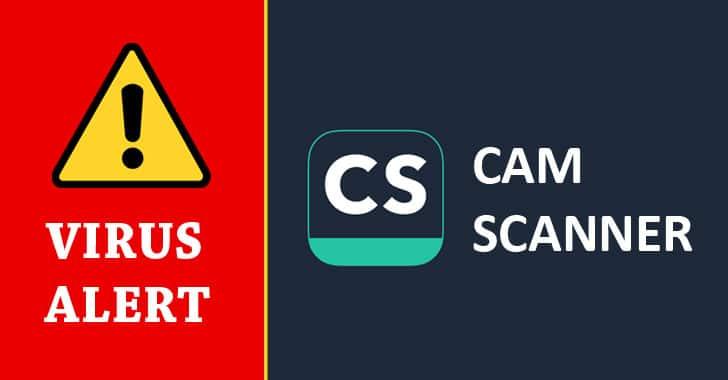 [Cảnh báo] Malware được tìm thấy trong ứng dụng Android CamScanner