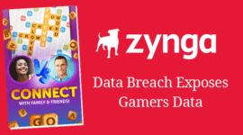 Hacker đánh cắp hơn 218 triệu dữ liệu game thủ của Zynga