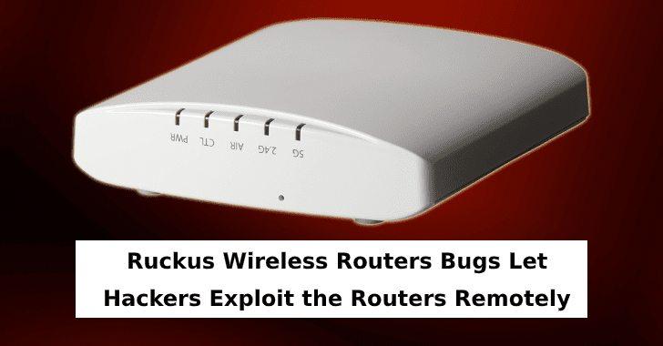 Các lỗ hổng nghiêm trọng ảnh hưởng đến bộ định tuyến Wi-Fi Ruckus