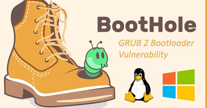Lỗ hổng 'BootHole' ảnh hưởng đến hàng tỷ thiết bị Windows và Linux