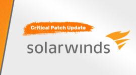 Thêm một lỗ hổng RCE nghiêm trọng trong nền tảng SolarWinds Orion