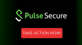 Lỗ hổng bảo mật nghiêm trọng của Pulse Secure VPN đang bị khai thác