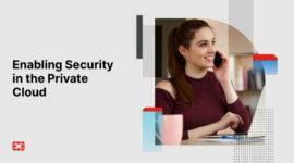 Các chiến lược và use case cho bảo mật Private Cloud